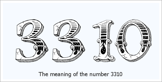 3310 ఏంజెల్ సంఖ్య ఆధ్యాత్మిక అర్థం