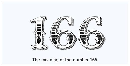 166 ఏంజెల్ సంఖ్య ఆధ్యాత్మిక అర్థం