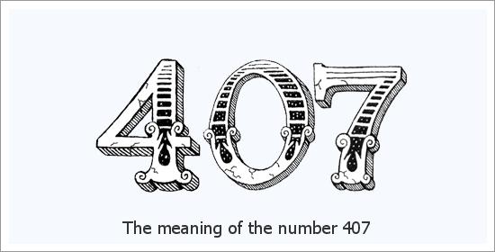 407 Eņģeļa skaitļa garīgā nozīme